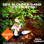 couverture des blondes dans les truffes